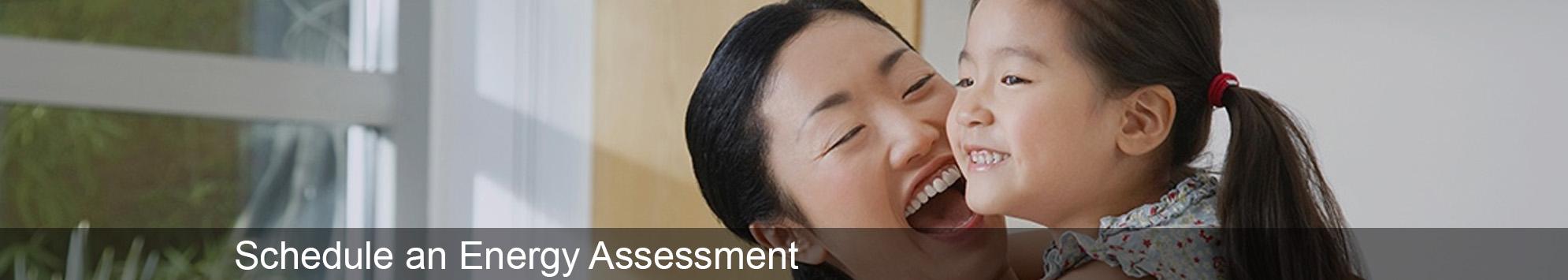 Schedule An Energy Assessment